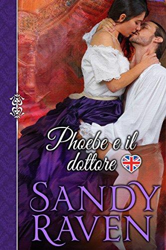 Phoebe e il dottore (Italian Edition)