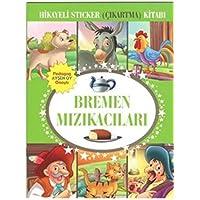 Bremen Mızıkacıları Hikayeli Sticker (Çıkartma) Kitabı