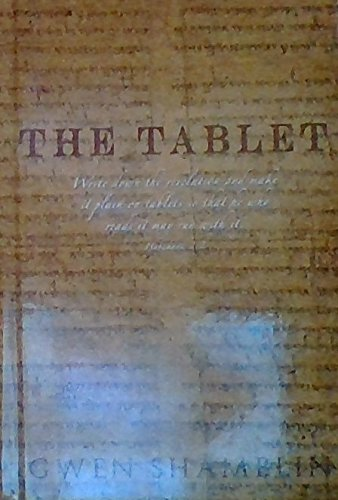 The Tablet:write Down the Revelation and Make It Plain on Tablets so That He Who Reads It May Run with It. Habakkuk 2:2