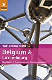 Belgium and Luxembourg - Rough Guide, Martin Dunford and Rough Guides Staff, 1848367201