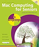 img - for Mac Computing for Seniors in easy steps: Covers OS X Mountain Lion book / textbook / text book