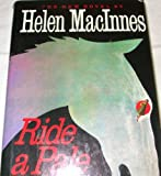 Ride a Pale Horse, Helen MacInnes, 0151772681