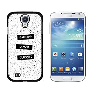 Peace Love Clarinet - Snap On Hard Protective Case for Samsung Galaxy S4 - Black by ruishername