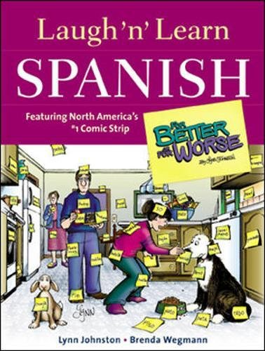 "Laugh 'n' Learn Spanish : Featuring the #1 Comic Strip ""For Better or For Worse"" [Lynn Johnston - Brenda Wegmann] (Tapa Blanda)"