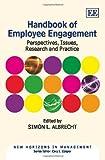 Handbook of Employee Engagement, Simon L. Albrecht, 184844821X