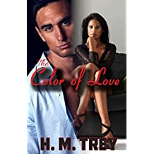 The Color of Love - Season One (A BWWM Romance) (Peace In The Storm Publishing Presents)