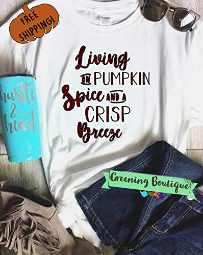 4f6a1952 Amazon.com: Living on pumpkin spice and a crisp breeze, adult unisex tee, Autumn  t-shirts: Handmade