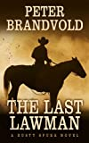The Last Lawman, Peter Brandvold, 1410464415