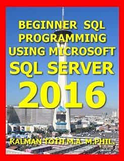 Murachs sql server 2012 for developers 9789350239391 amazon beginner sql programming using microsoft sql server 2016 fandeluxe Image collections