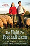 The Fight for Fordhall Farm, Charlotte Hollins, 0340951249