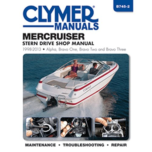 Clymer MerCruiser Alpha One, Bravo One, Two & Three Stern Drives - 1998-2013 Marine , Boating Equipment Bravo Three Stern Drives