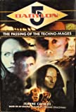 img - for The Passing Of The Techno-Mages (All Three Books In One., 1,2 & 3) book / textbook / text book