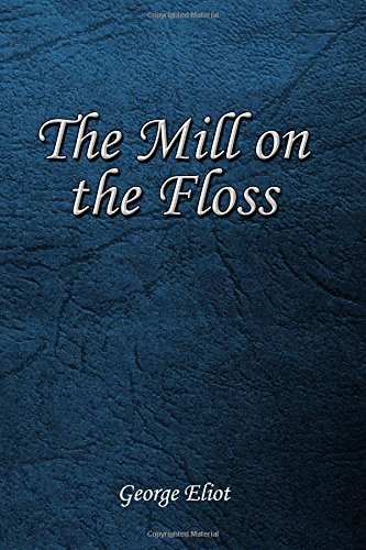 Read Online The Mill on the Floss PDF