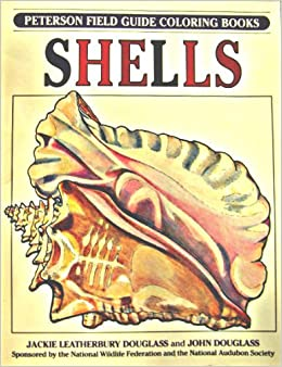 A Field Guide To Shells Coloring Book Peterson Books Roger Tory Institute 9780395377031 Amazon