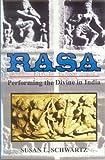 Rasa: Performing the Divine in India