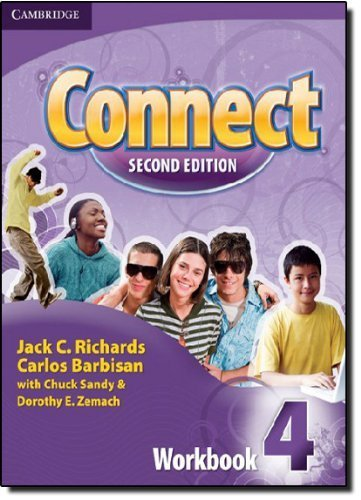 Read Online Connect Level 4 Workbook (Connect Second Edition) 2nd edition by Richards, Jack C., Barbisan, Carlos, Sandy, Chuck, Zemach, D (2009) Paperback PDF