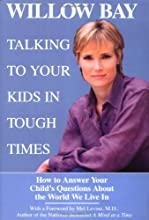 Talking to Your Kids in Tough Times: How to Answer Your Child's Questions About the World We Live In