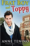 Frat Boy and Toppy: Theta Alpha Gamma #1 (Volume 1)