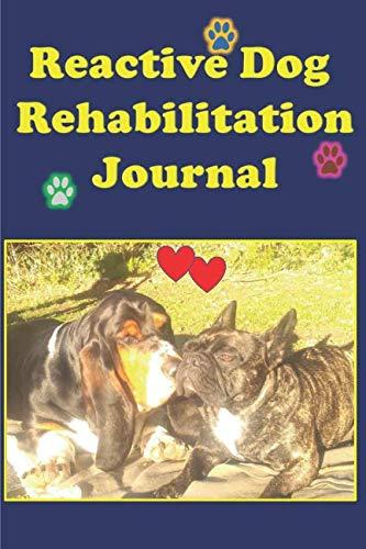 Reactive Dog Rehabilitation Journal