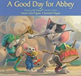 A Good Day for Abbey, Susan Yost-Filgate, 1934960454