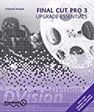 Final Cut Pro 3 Upgrade Essentials