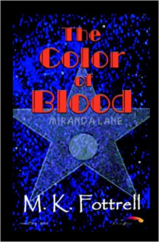 The Color Of Blood M K Fottrell 9781581240412 Amazon Books