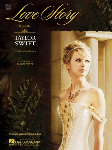 Love Story - Taylor Swift - Piano/Vocal/Guitar Sheet Music - Taylor Swift Sheet Music Guitar