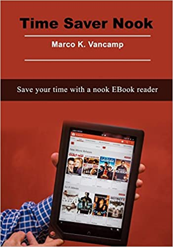 Time Saver Nook: Save your time with a nook EBook reader: Amazon ...