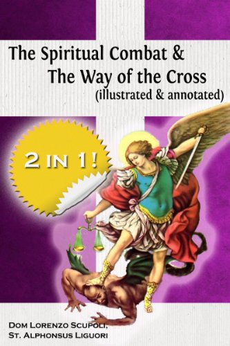 Cross Lorenzo - The Spiritual Combat & The Way of the Cross (illustrated & annotated)