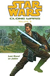 Star Wars: Clone Wars vol. 3: Last Stand on Jabiim