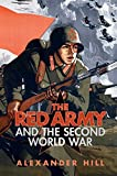 img - for The Red Army and the Second World War (Armies of the Second World War) book / textbook / text book