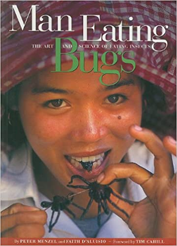 image for Man Eating Bugs: The Art and Science of Eating Insects