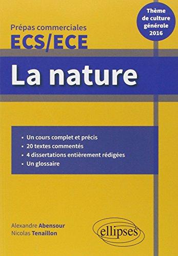 La Nature Thème de Culture Générale 2016 Prépas Commerciales ECS/ECE