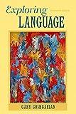 Exploring Language Plus MyWritingLab -- Access Card Package, Gary Goshgarian, 0133947416