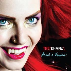 The Khanz - Alison's a Vampire Artwork