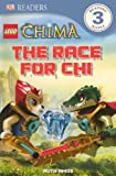 The Race For Chi (Turtleback School & Library Binding Edition) (Lego Legends of Chima) by Ruth Amos (2013-04-15)