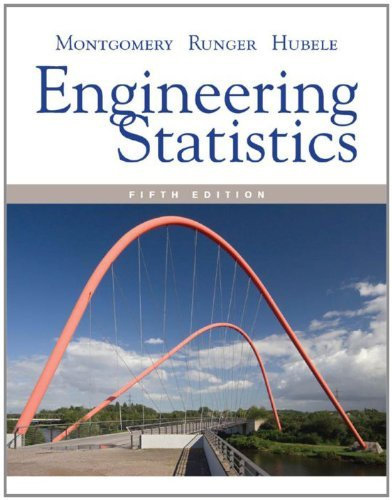 Engineering Statistics, 5th Edition (Statistics For Engineering And The Sciences 5th Edition)