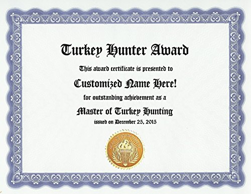 (Turkey Hunting Hunter Award: Personalized Custom Award Certificate (Funny Customized Present Joke Gift - Unique Novelty Item))