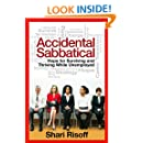 Accidental Sabbatical: Hope for Surviving and Thriving While Unemployed