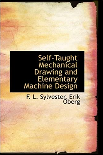 Amazon.in: Buy Self-Taught Mechanical Drawing and Elementary Machine ...