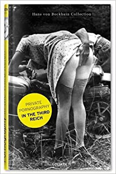 :INSTALL: Private Pornography In The Third Reich. Nicosia MASTER Survey massive cause nadir Velas station