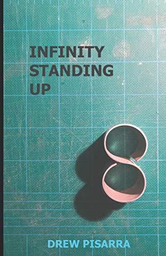 Infinity Standing Up