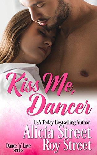Kiss Me, Dancer (Dance