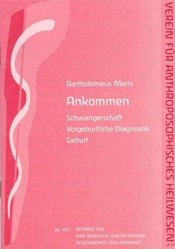 Ankommen: Schwangerschaft - Vorgeburtliche Diagnostik - Geburt