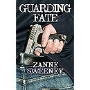 Guarding Fate