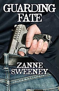 Guarding Fate by [Sweeney, Zanne]