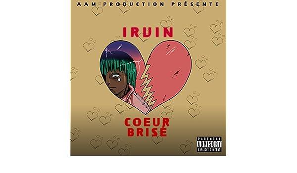 irvin coeur brisé