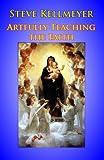 Artfully Teaching the Faith, Steve Kellmeyer, 097181287X