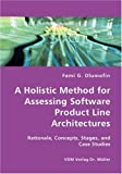 A Holistic Method for Assessing Software Product Line Architectures, Femi Olumofin, 3836422905
