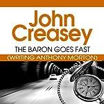 The Baron Goes Fast: The Baron Series, Book 25 | John Creasey